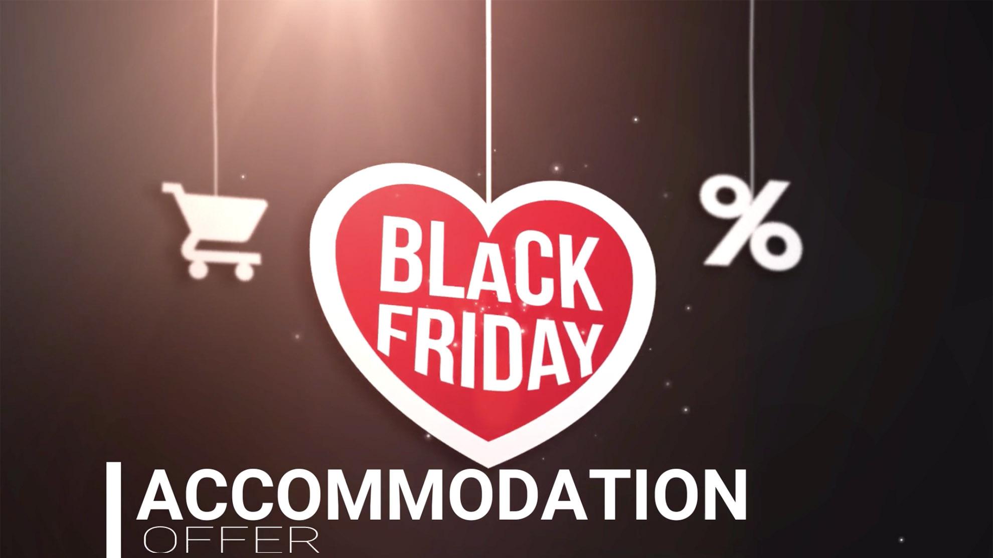 Black Friday accommodation offer